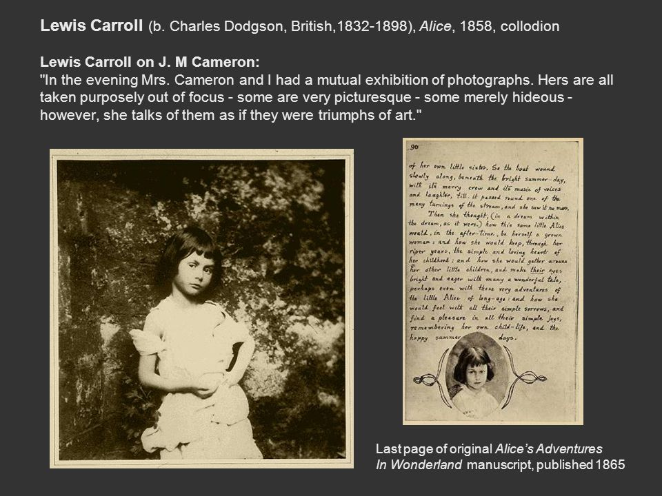 Lewis Carroll (b. Charles Dodgson, British,1832-1898), Alice, 1858, collodion Lewis Carroll on J. M Cameron: