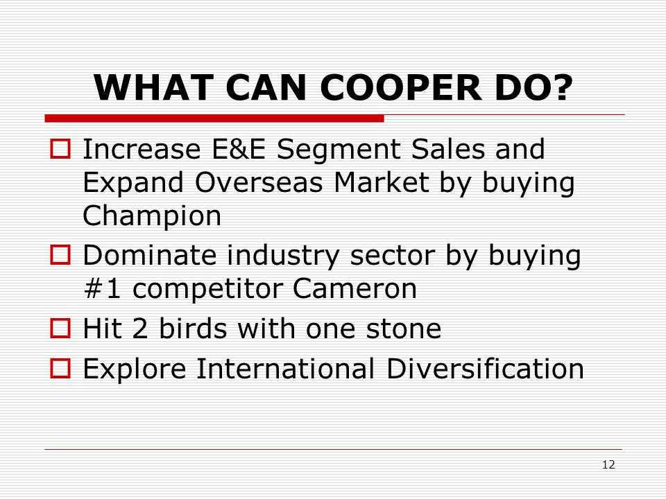 12 WHAT CAN COOPER DO.
