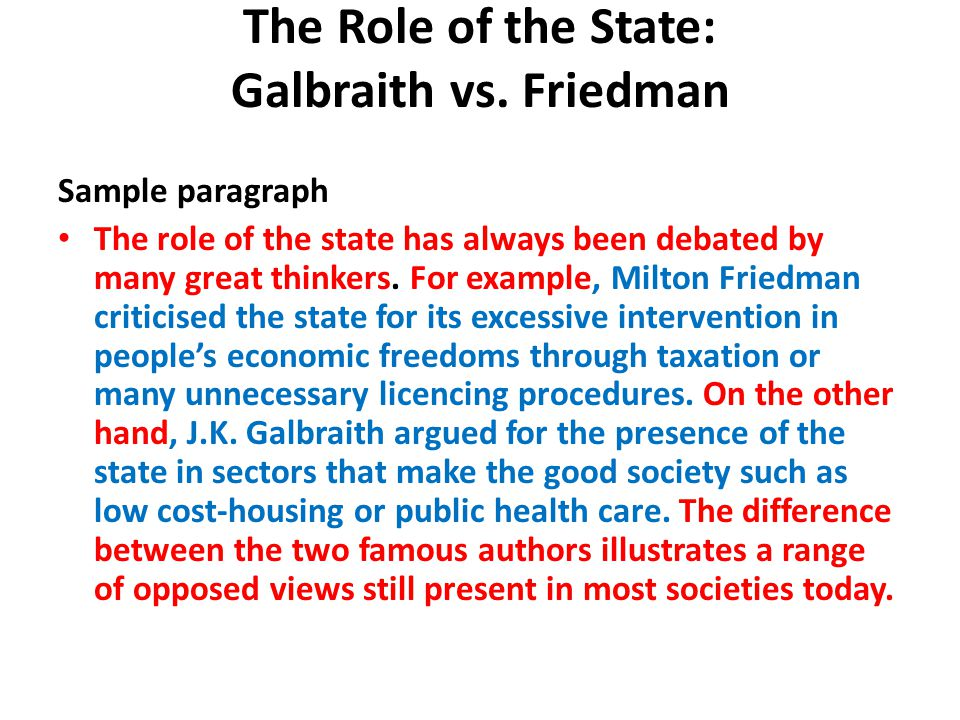 The Role of the State: Galbraith vs.