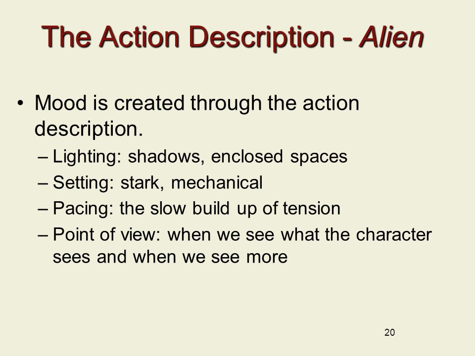 The Action Description - Alien Mood is created through the action description.