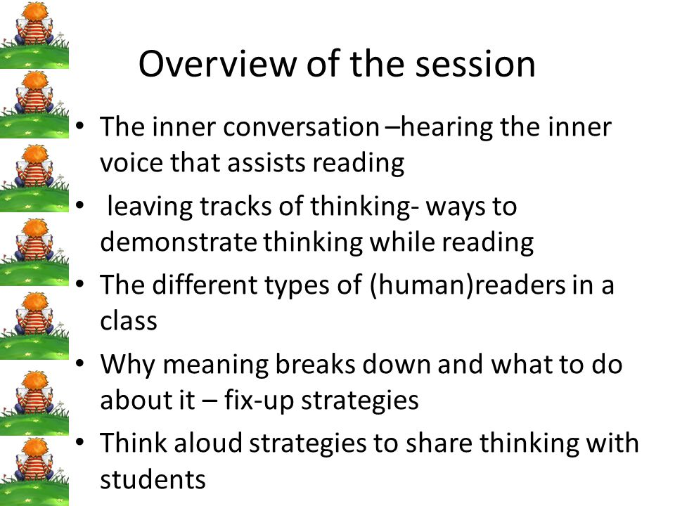 The inner conversation The fact is that all readers space out when they read.