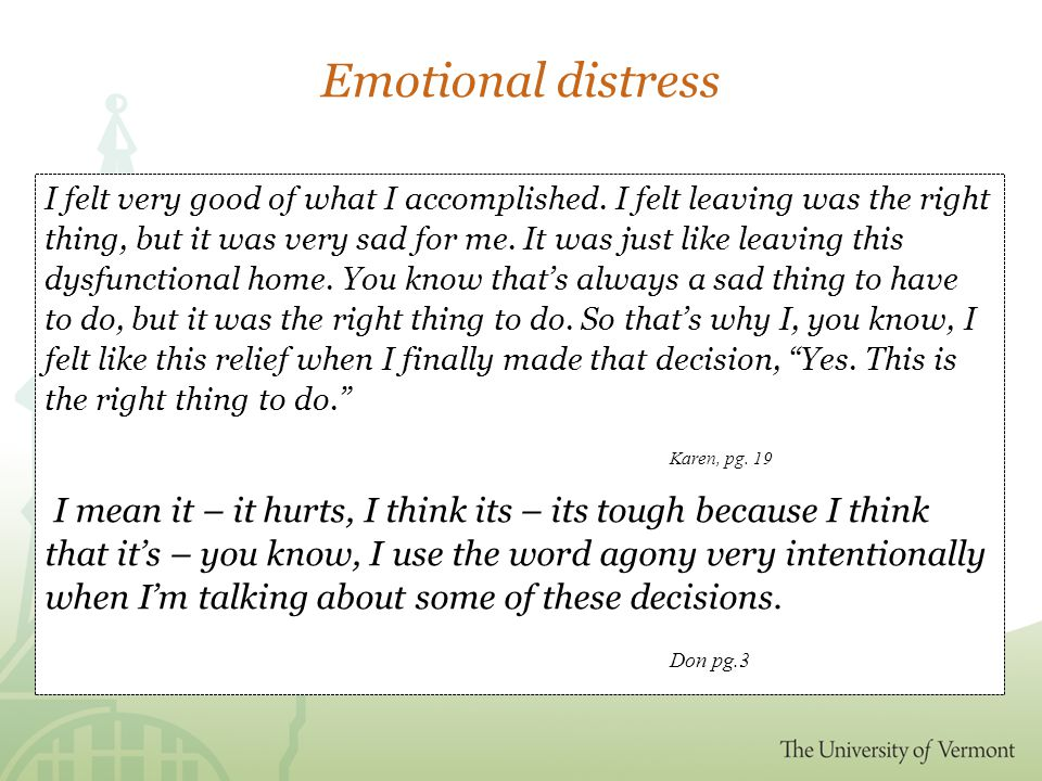 Emotional distress I felt very good of what I accomplished.