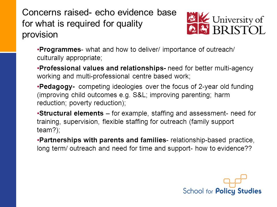Concerns raised- echo evidence base for what is required for quality provision Programmes- what and how to deliver/ importance of outreach/ culturally