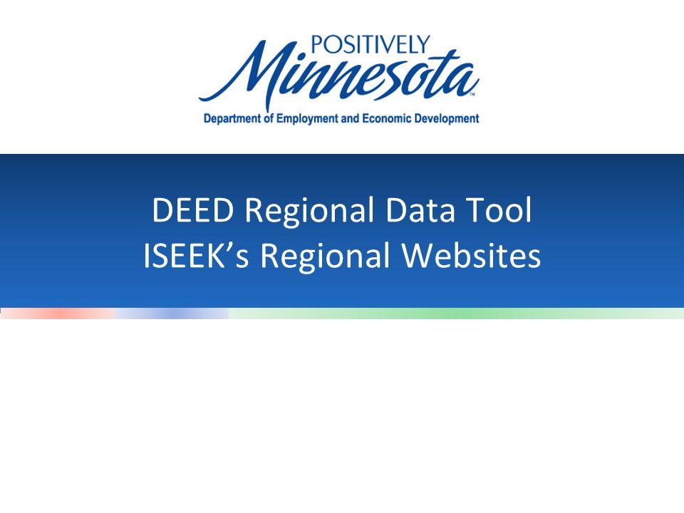DEED Regional Data Tool ISEEK's Regional Websites