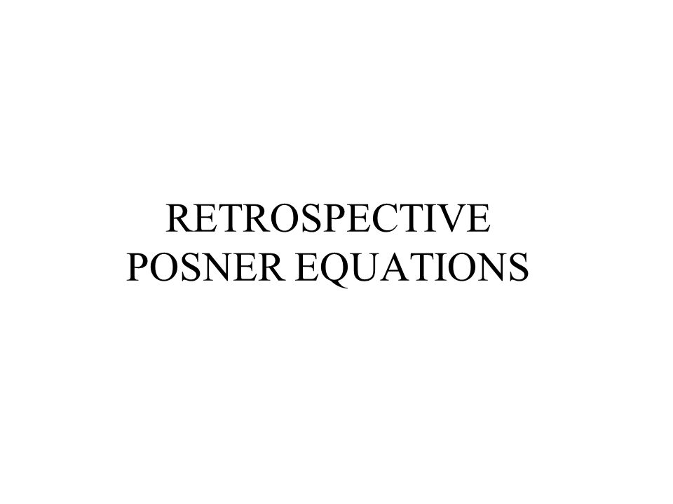 RETROSPECTIVE POSNER EQUATIONS