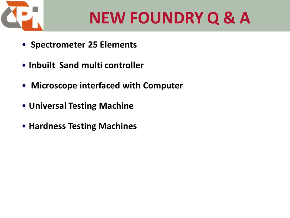 NEW FOUNDRY Q & A Spectrometer 25 Elements Inbuilt Sand multi controller Microscope interfaced with Computer Universal Testing Machine Hardness Testing Machines