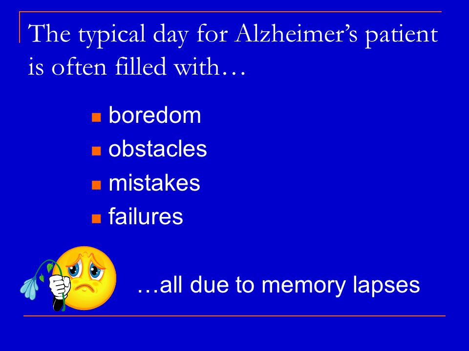 People with dementia..