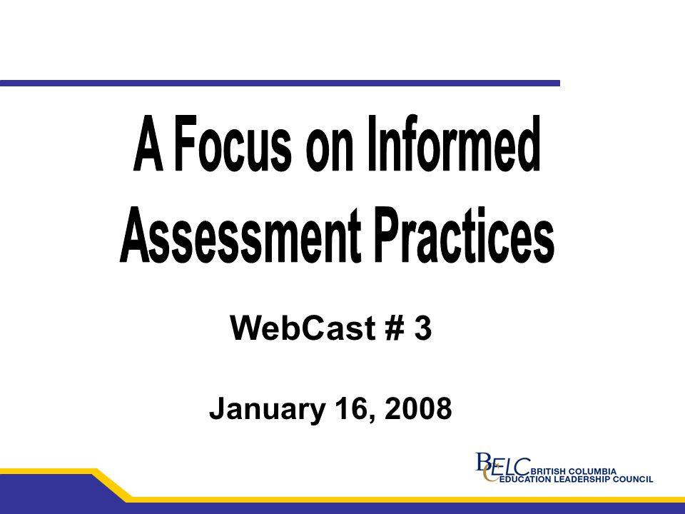 WebCast # 3 January 16, 2008