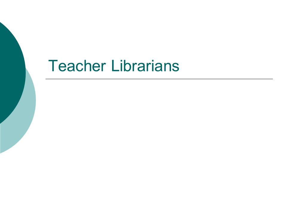 Teacher Librarians