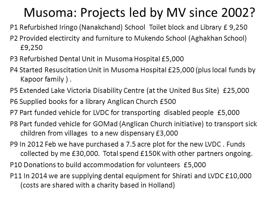 Musoma: Projects led by MV since 2002.