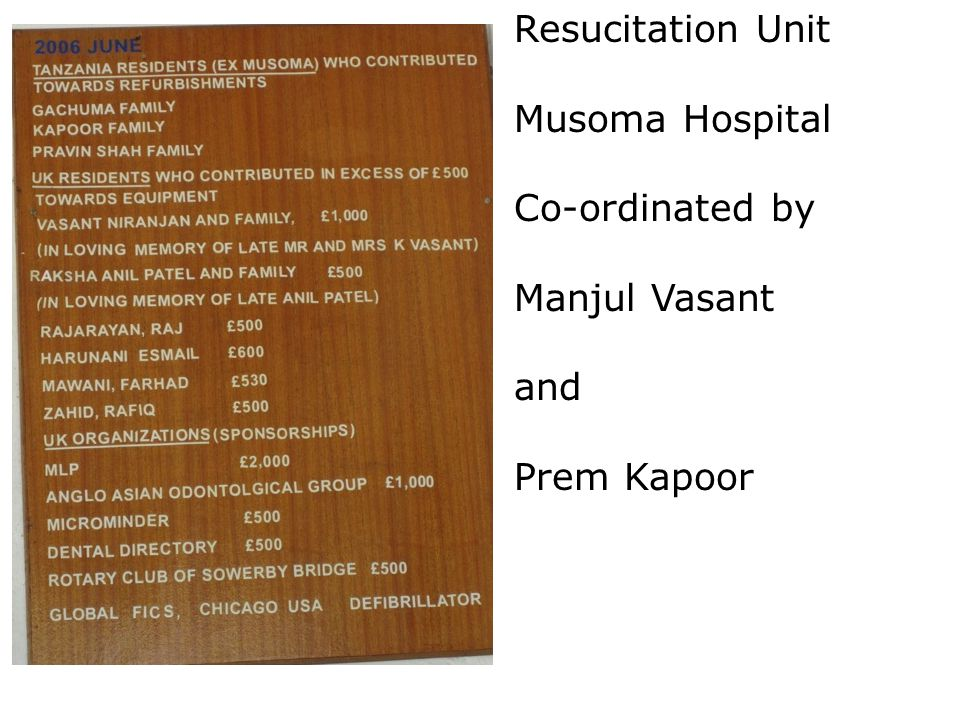 Resucitation Unit Musoma Hospital Co-ordinated by Manjul Vasant and Prem Kapoor