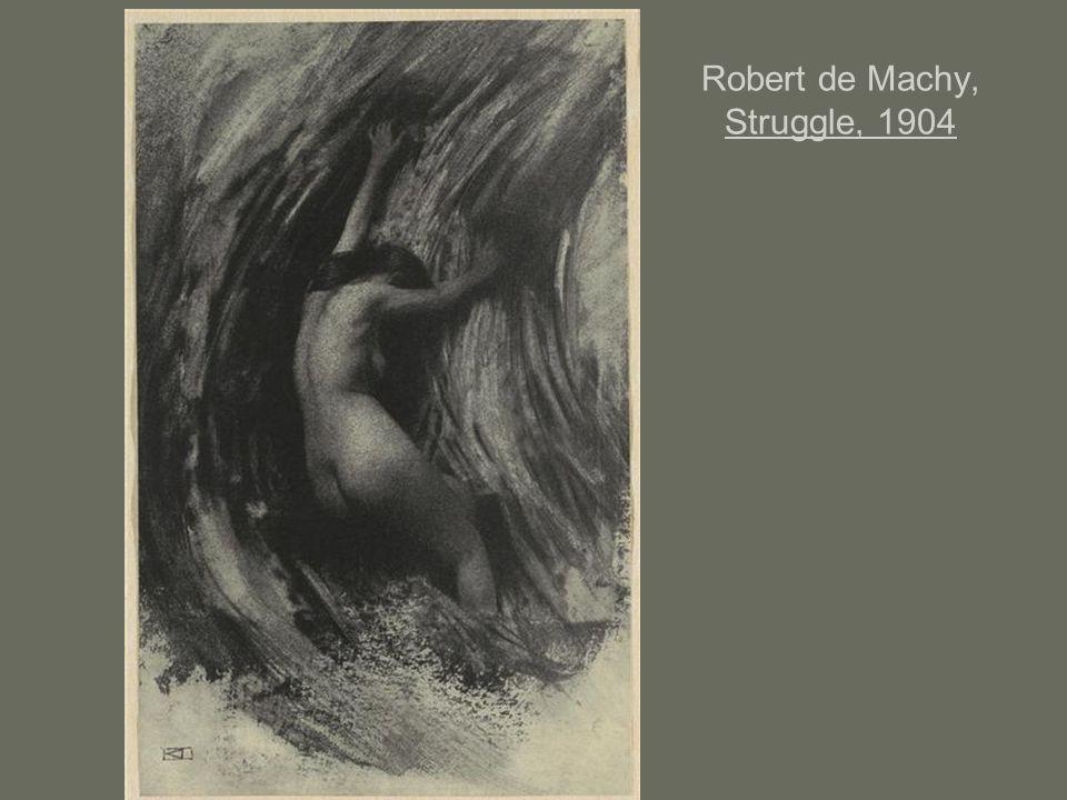 Robert de Machy, Struggle, 1904