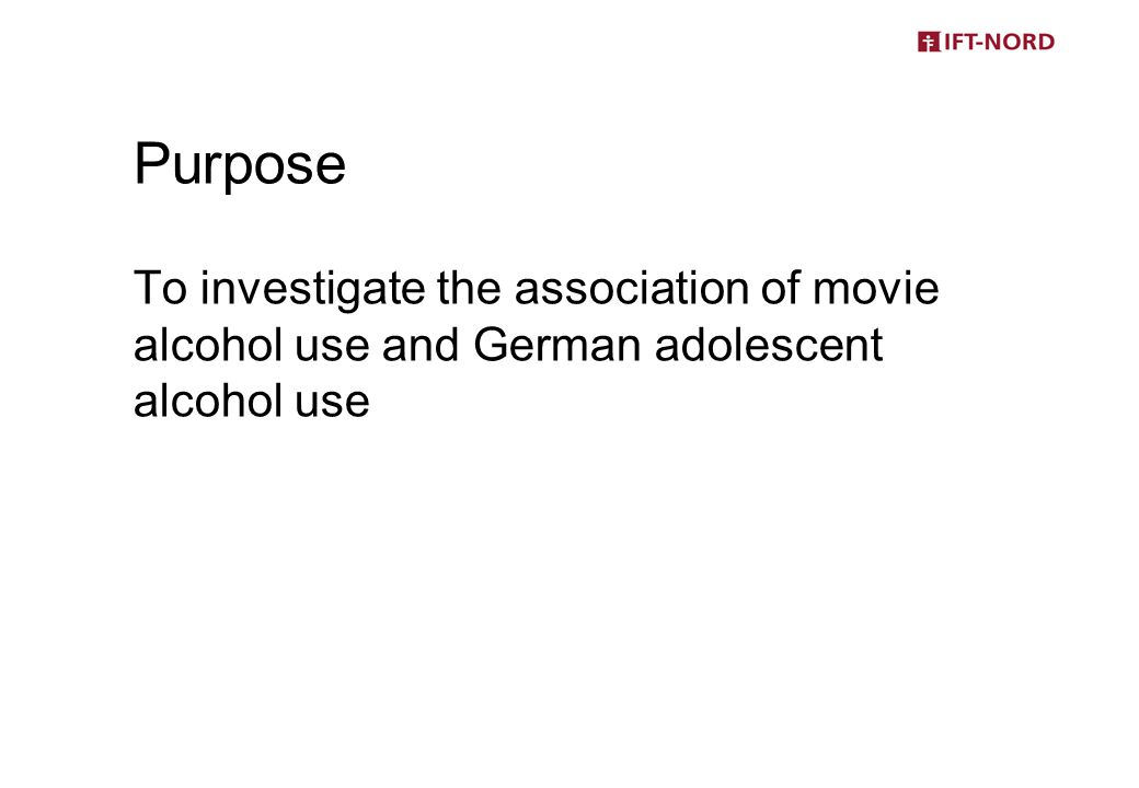 (1)Almost all German kids are exposed to drinking contained in Hollywood movies, from which many see hours of drinking and a broad number of brands.