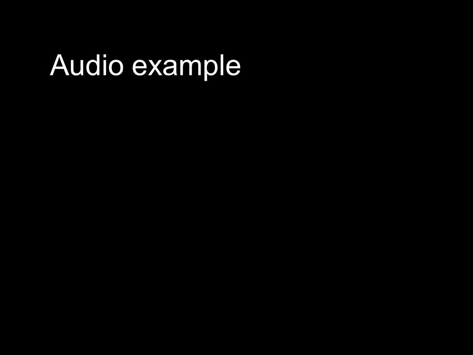 Audio example