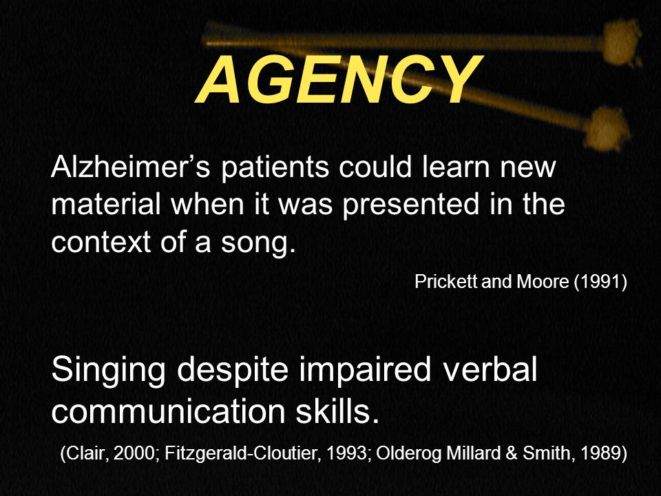 Alzheimer's patients could learn new material when it was presented in the context of a song.