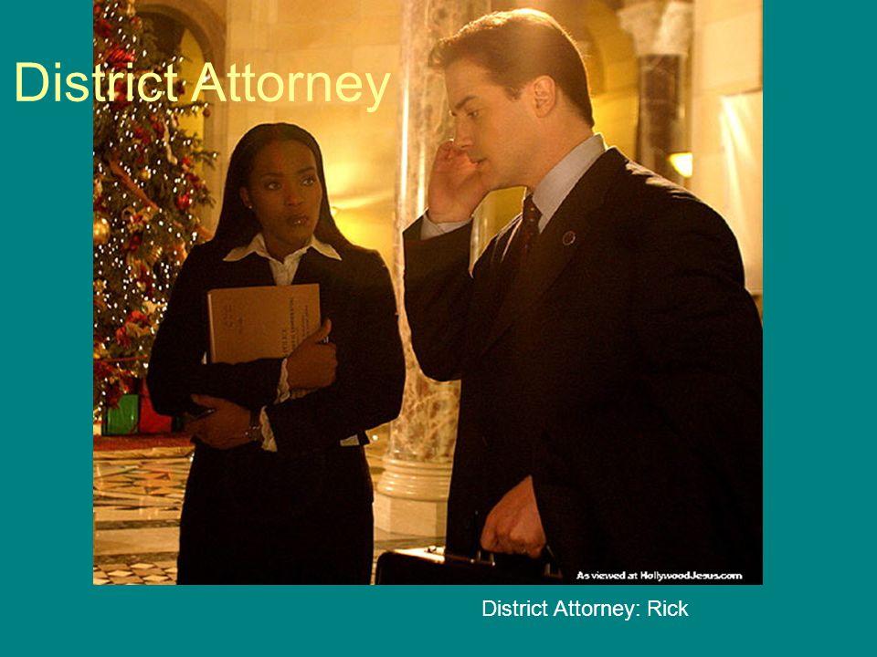 District Attorney: Rick District Attorney
