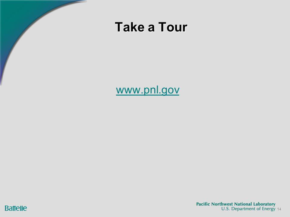 14 Take a Tour www.pnl.gov