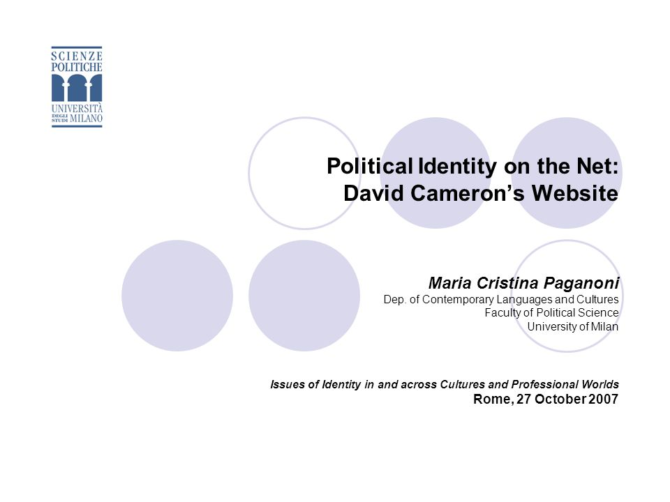 Political Identity on the Net: David Cameron's Website Maria Cristina Paganoni Dep.