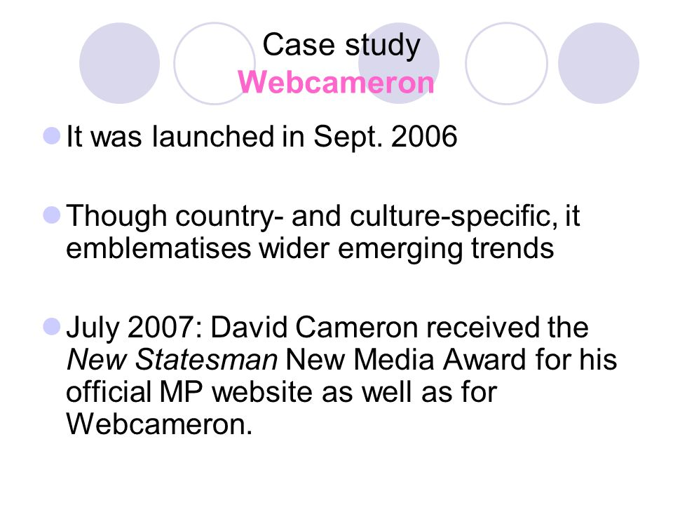 Case study Webcameron It was launched in Sept.