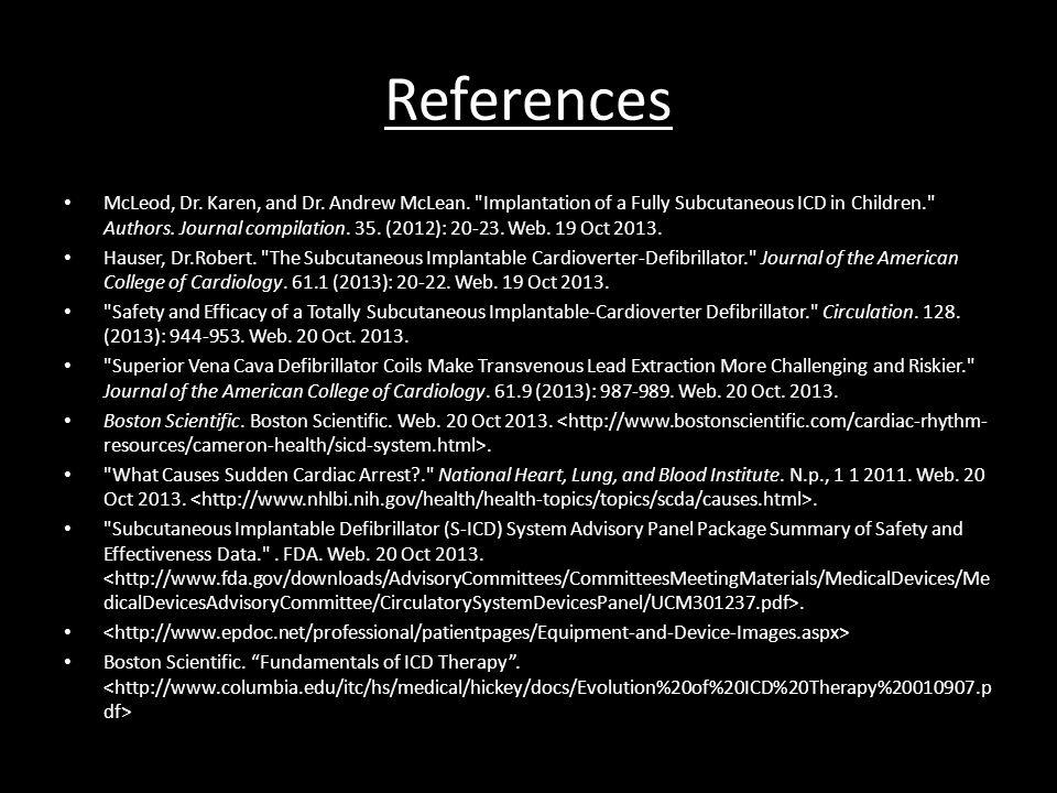 References McLeod, Dr. Karen, and Dr. Andrew McLean.