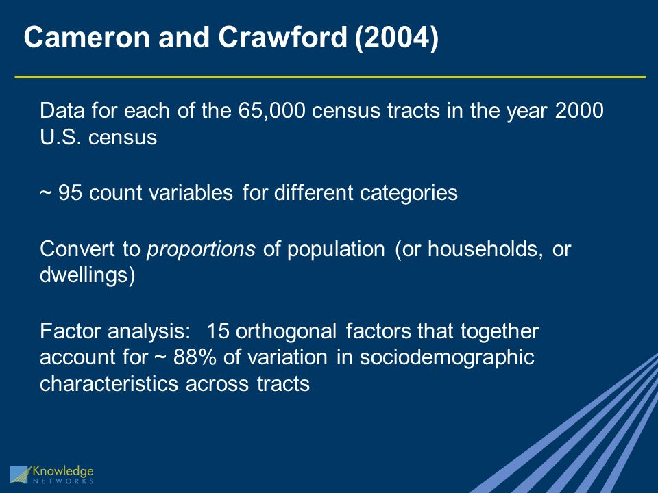 Cameron and Crawford (2004) Data for each of the 65,000 census tracts in the year 2000 U.S.