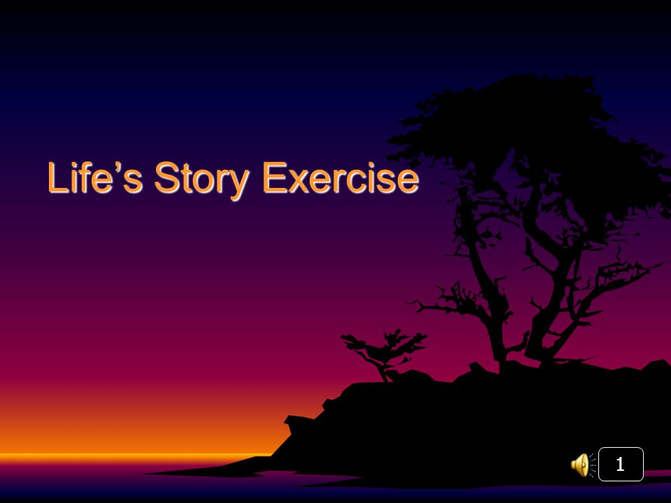 Life's Story Exercise 1