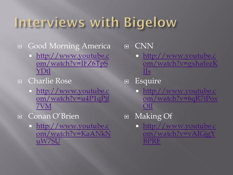  Good Morning America  http://www.youtube.c om/watch?v=IFZ6TpS YDtI http://www.youtube.c om/watch?v=IFZ6TpS YDtI  Charlie Rose  http://www.youtube.c om/watch?v=u4P1qPjf 7VM http://www.youtube.c om/watch?v=u4P1qPjf 7VM  Conan O'Brien  http://www.youtube.c om/watch?v=KaANkN uW7SU http://www.youtube.c om/watch?v=KaANkN uW7SU  CNN  http://www.youtube.c om/watch?v=gxhafezK IJs http://www.youtube.c om/watch?v=gxhafezK IJs  Esquire  http://www.youtube.c om/watch?v=6qR7tPox OlI http://www.youtube.c om/watch?v=6qR7tPox OlI  Making Of  http://www.youtube.c om/watch?v=vAIGjgY BPRE http://www.youtube.c om/watch?v=vAIGjgY BPRE