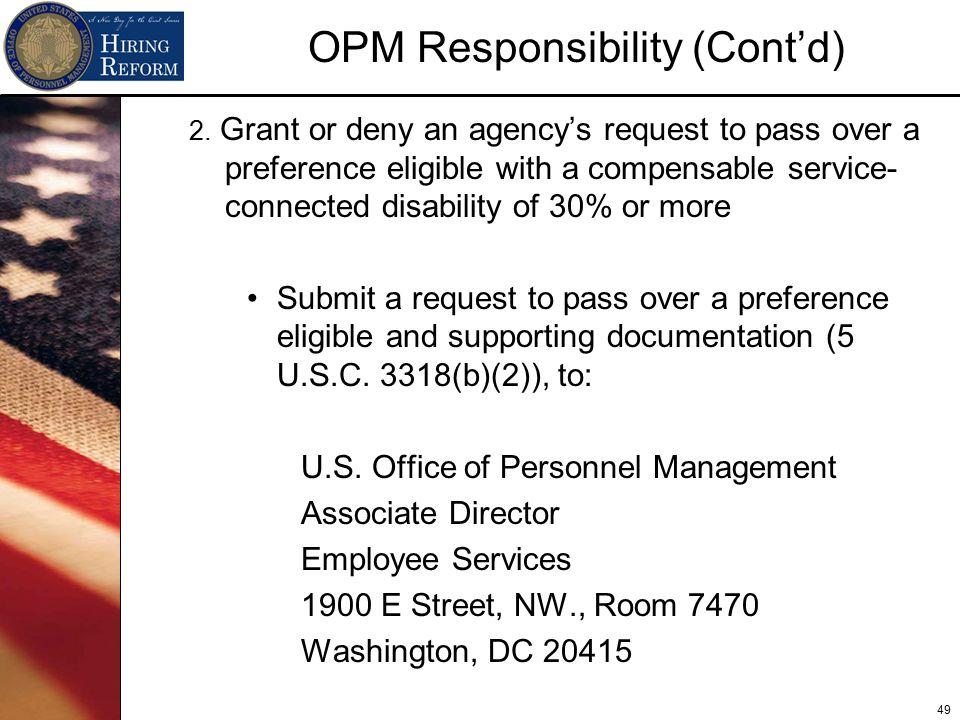 49 OPM Responsibility (Cont'd) 2.