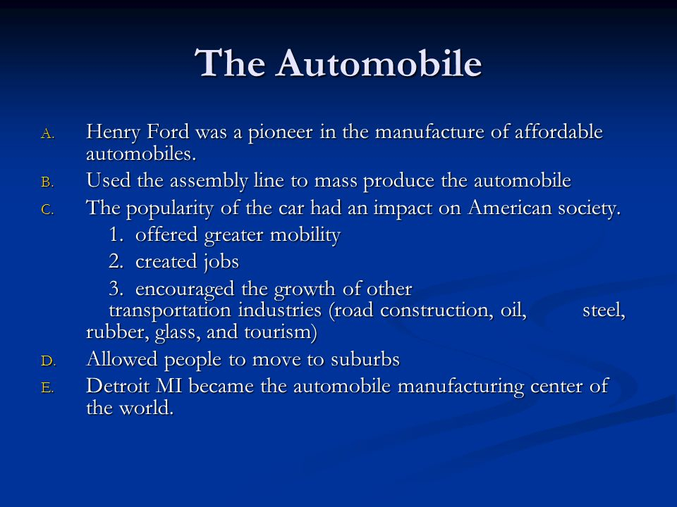 How did the automobile impact American society.1.