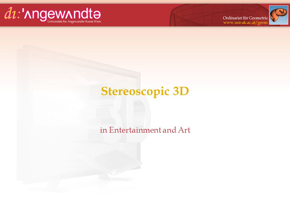 Stereoscopic 3D in Entertainment and Art