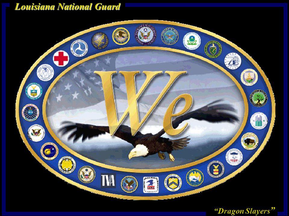 Dragon Slayers Louisiana National Guard