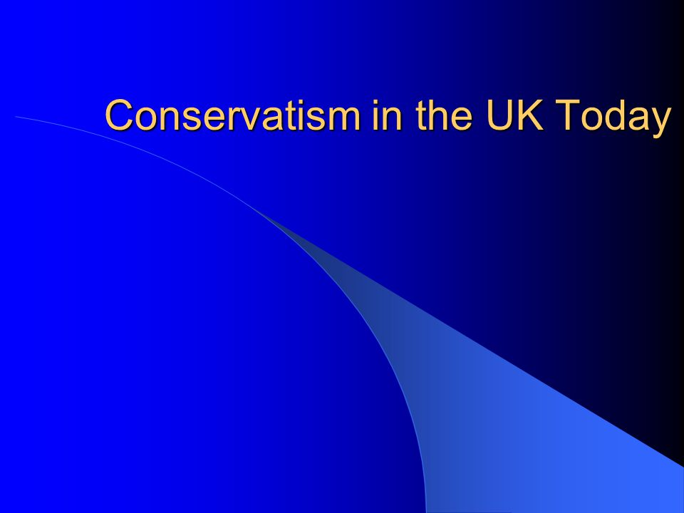 Conservatism in the UK Today
