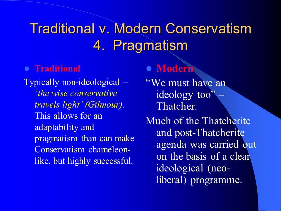 Traditional v. Modern Conservatism 4.