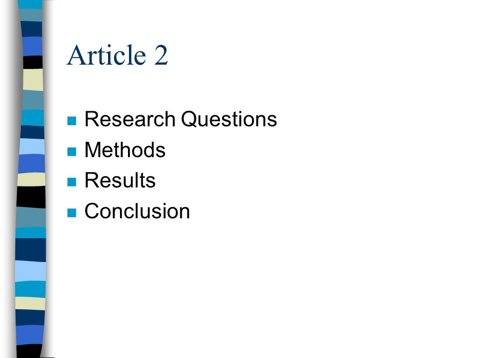 Article 1, Conclusion n A review of the literature : -an absence of longitudinal studies on the two themes in question.
