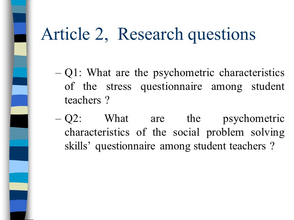 Article 2 n Research Questions n Methods n Results n Conclusion
