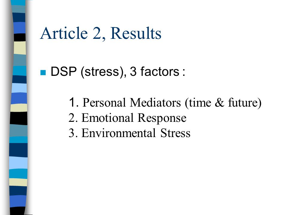 Article 2, Methods n Tools : 1. Stress = DSP 2. Social Problem Solving Skills = SPSS 3.