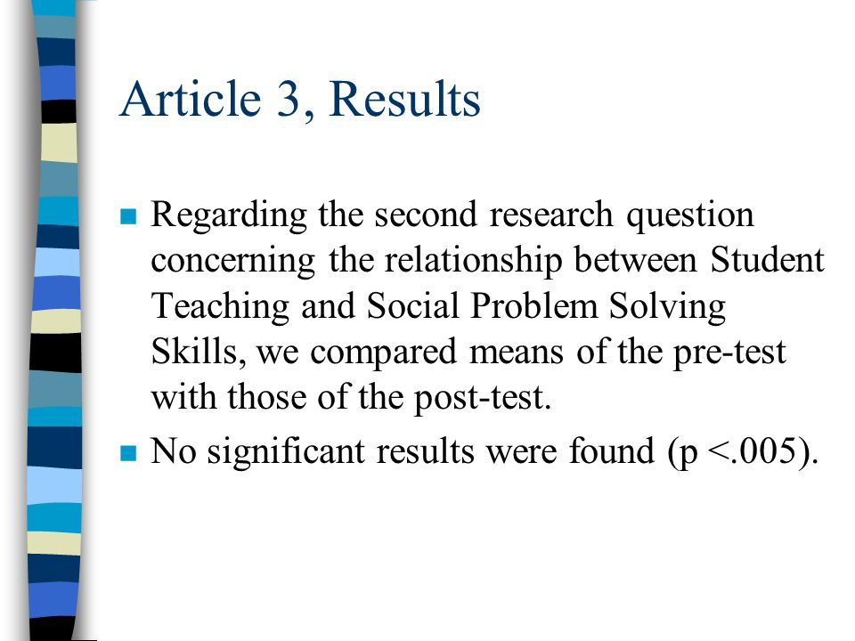 Results n Regarding the first research question concerning the relationship between Student Teaching and the level of Stress in student teachers, we compared means of the pre-test with those of the post-test.