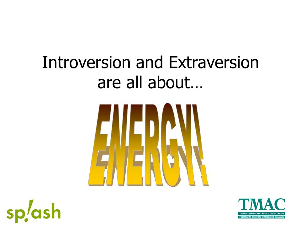 Introversion and Extraversion are all about…