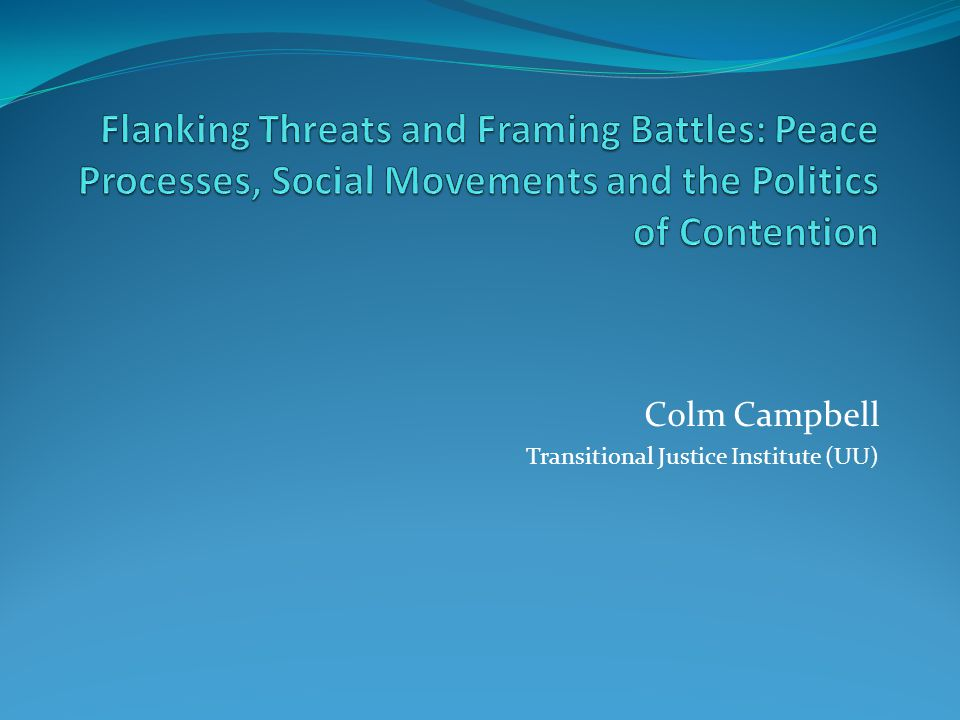 Colm Campbell Transitional Justice Institute (UU)