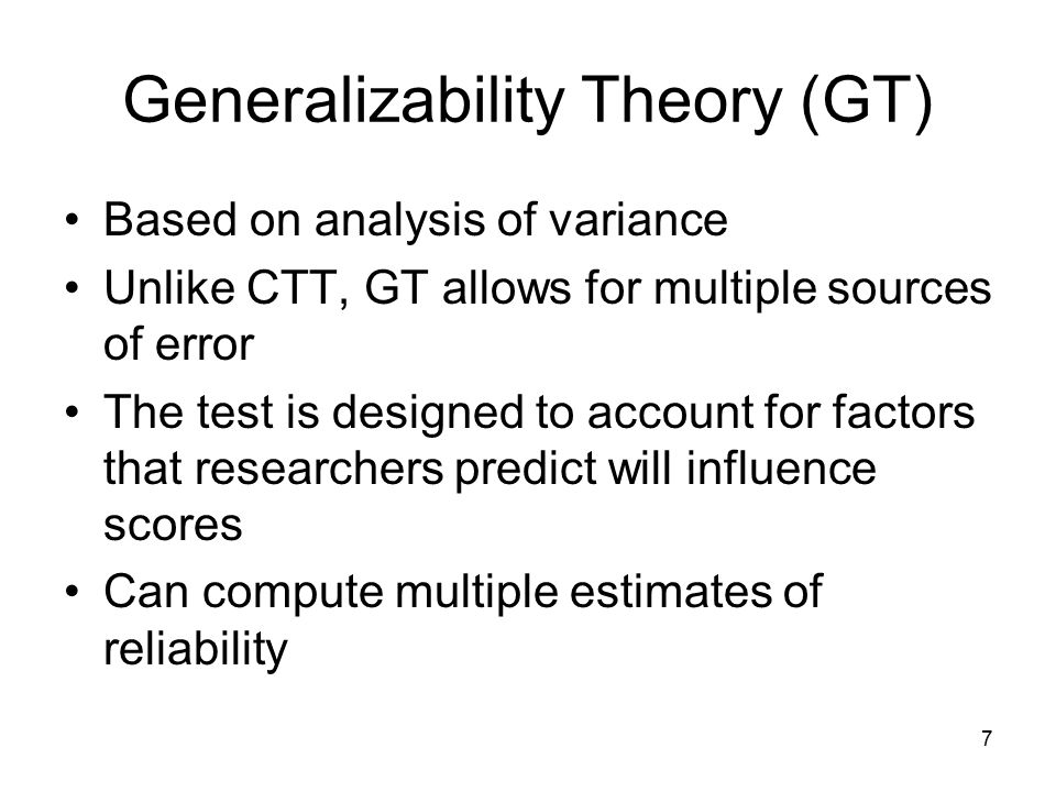 8 Item Response Theory (IRT) Like CCT, IRT measures a single trait or skill Relationship between the score on an individual test item and the skill/trait can be measured Adaptive tests – tests can be customized to the individual test-taker, e.g., the GRE Does not use the traditional concept of reliability
