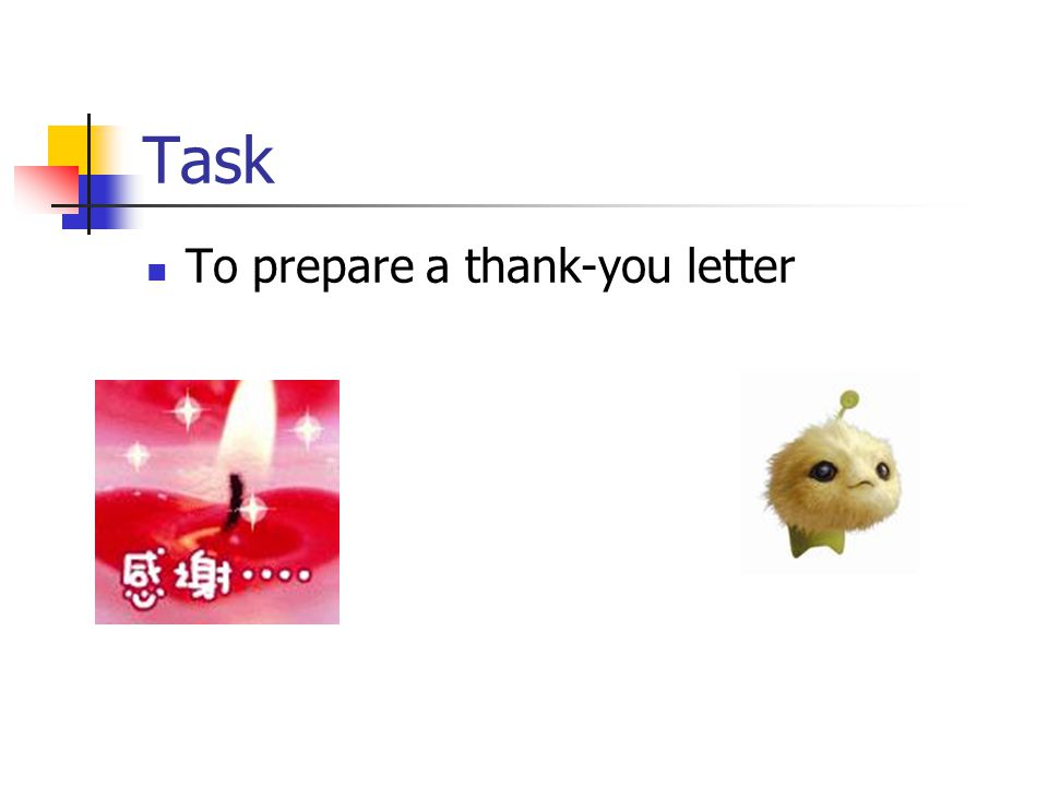 Task To prepare a thank-you letter
