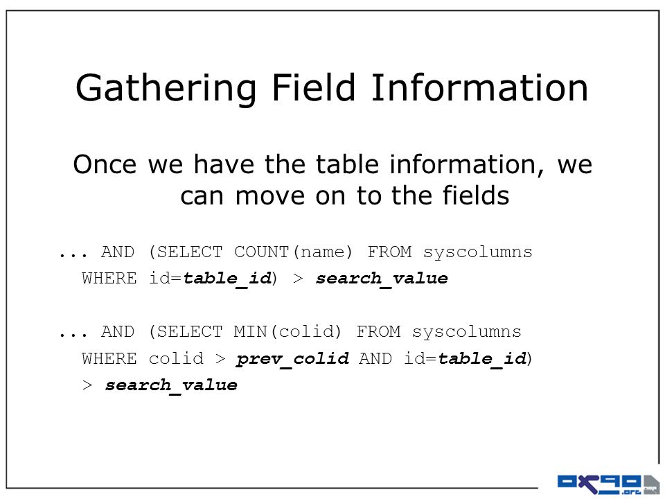 Gathering Field Information Once we have the table information, we can move on to the fields...