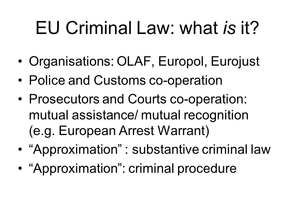 EU Criminal Law: what is it.