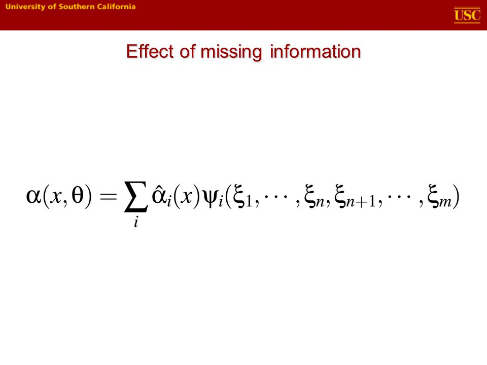 Effect of missing information