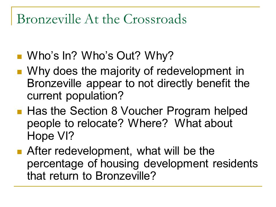 Bronzeville At the Crossroads Who's In. Who's Out.