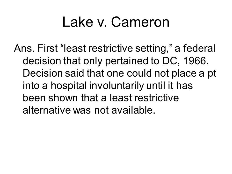 Lake v. Cameron Ans.