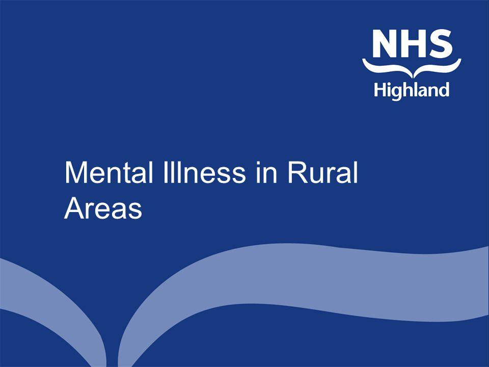 Mental Illness in Rural Areas