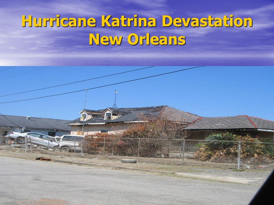Hurricane Katrina Devastation New Orleans