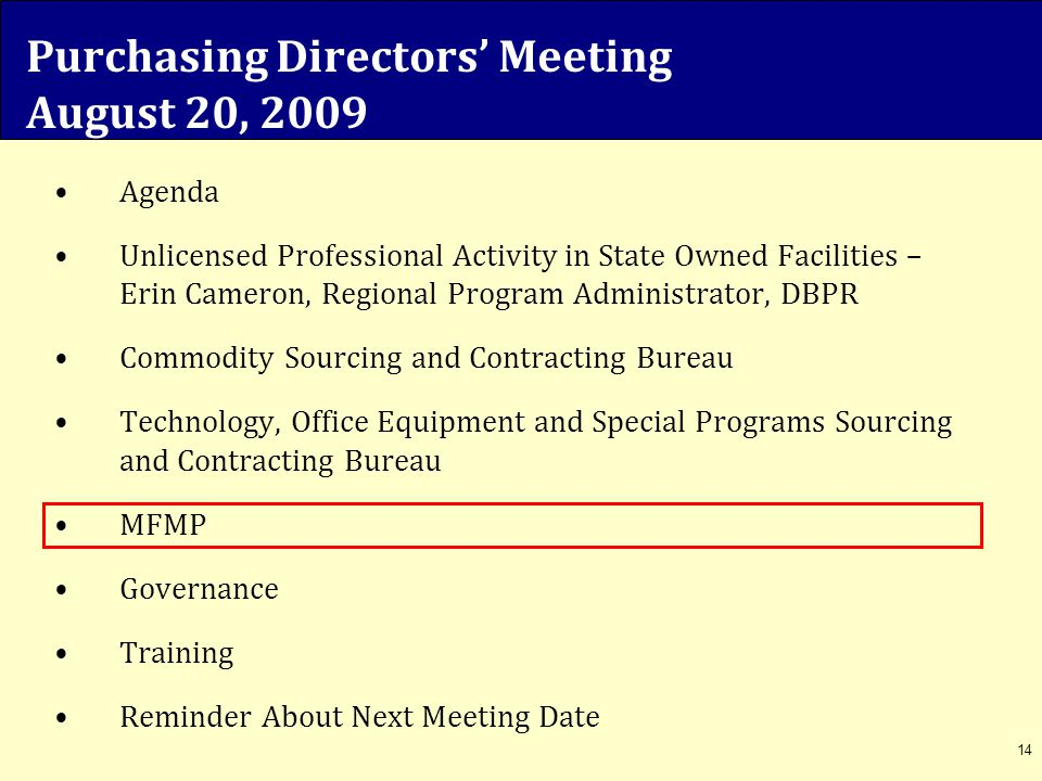 14 Agenda Unlicensed Professional Activity in State Owned Facilities – Erin Cameron, Regional Program Administrator, DBPR Commodity Sourcing and Contr