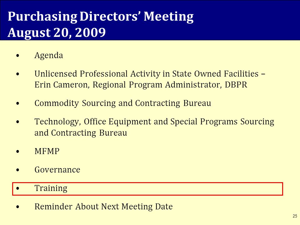 25 Agenda Unlicensed Professional Activity in State Owned Facilities – Erin Cameron, Regional Program Administrator, DBPR Commodity Sourcing and Contr